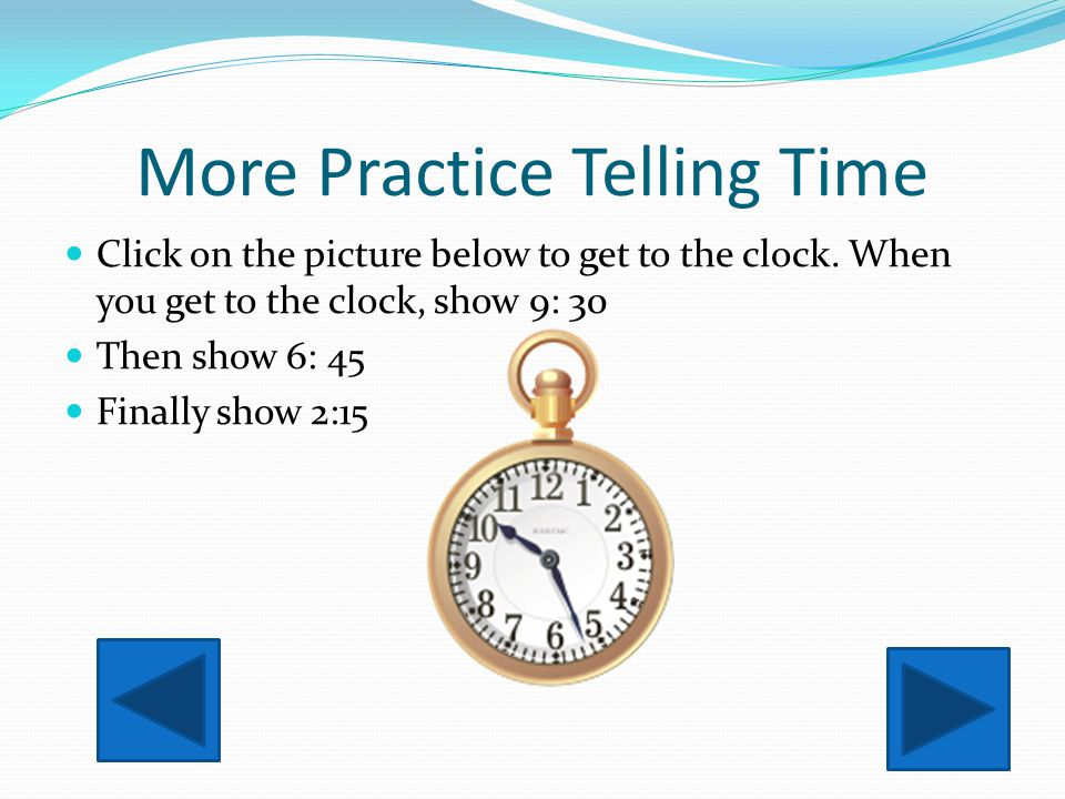 More Practice Telling Time
