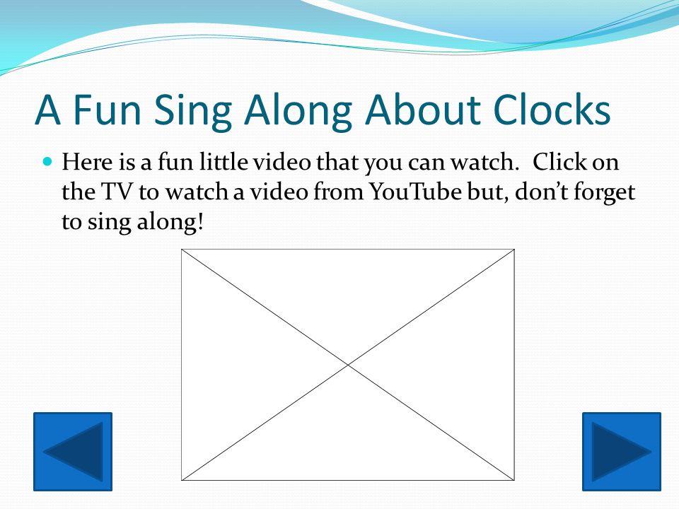 A Fun Sing Along About Clocks