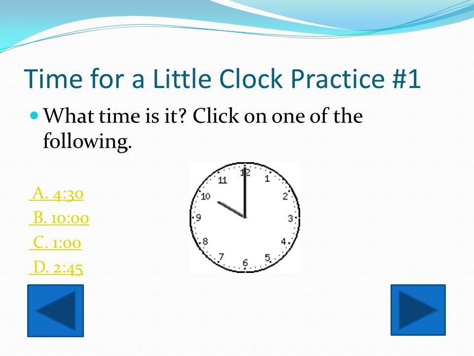 Time for a Little Clock Practice #1