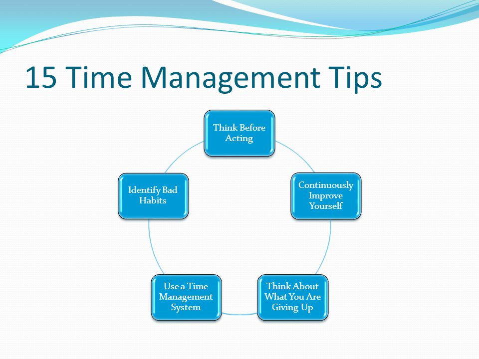 15 Time Management Tips Think Before Acting