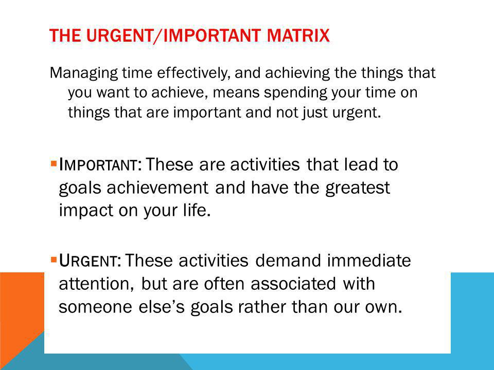 The Urgent/Important Matrix