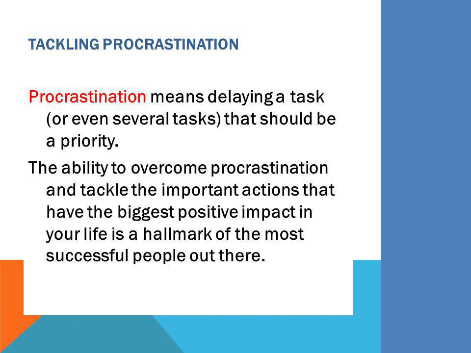 Tackling Procrastination