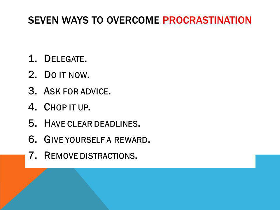 Seven Ways to Overcome Procrastination