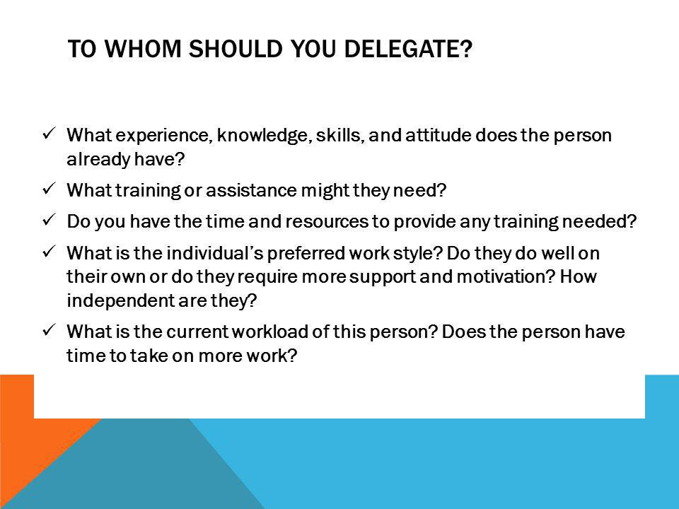 To Whom Should You Delegate