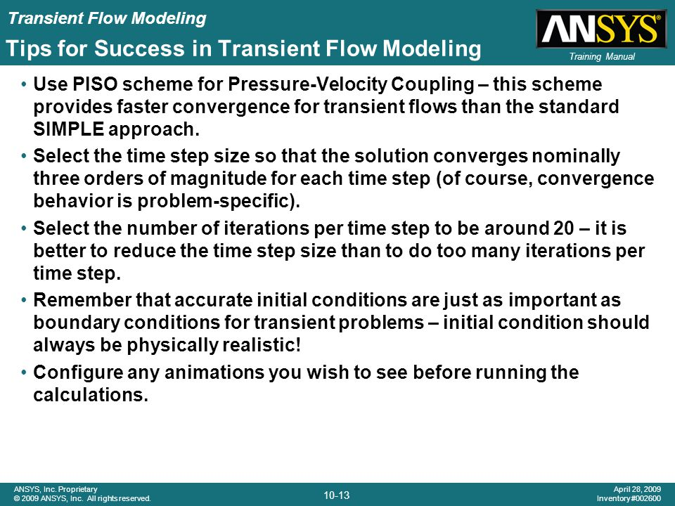 Tips for Success in Transient Flow Modeling