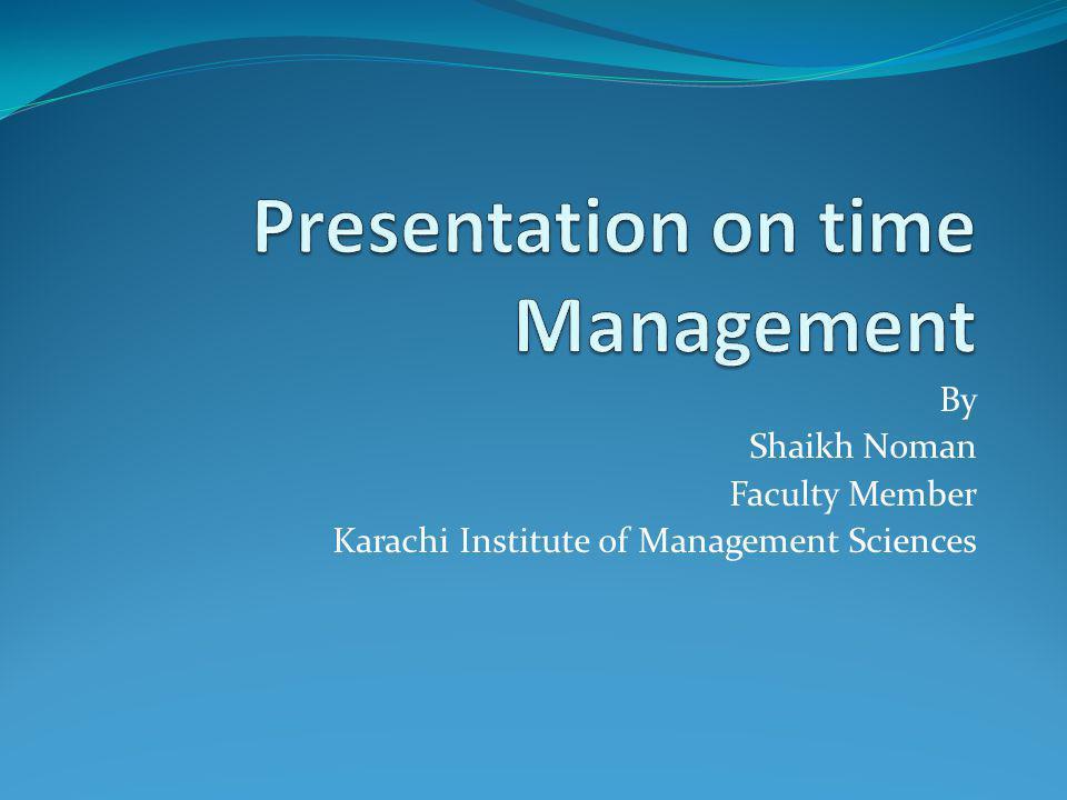 Presentation on time Management