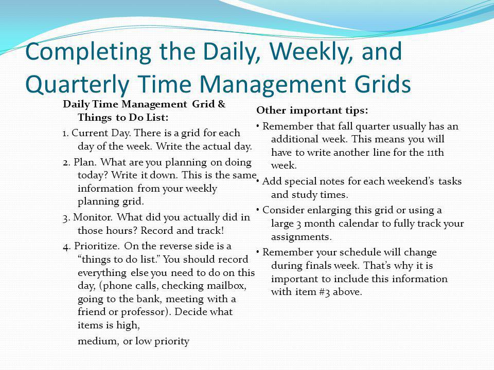 Completing the Daily, Weekly, and Quarterly Time Management Grids