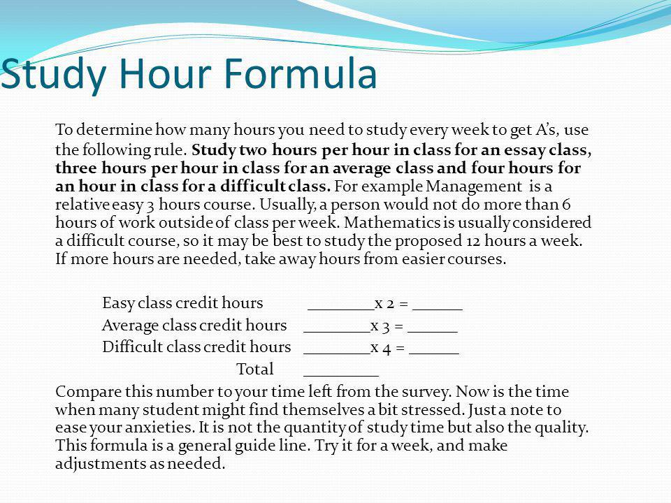 Study Hour Formula