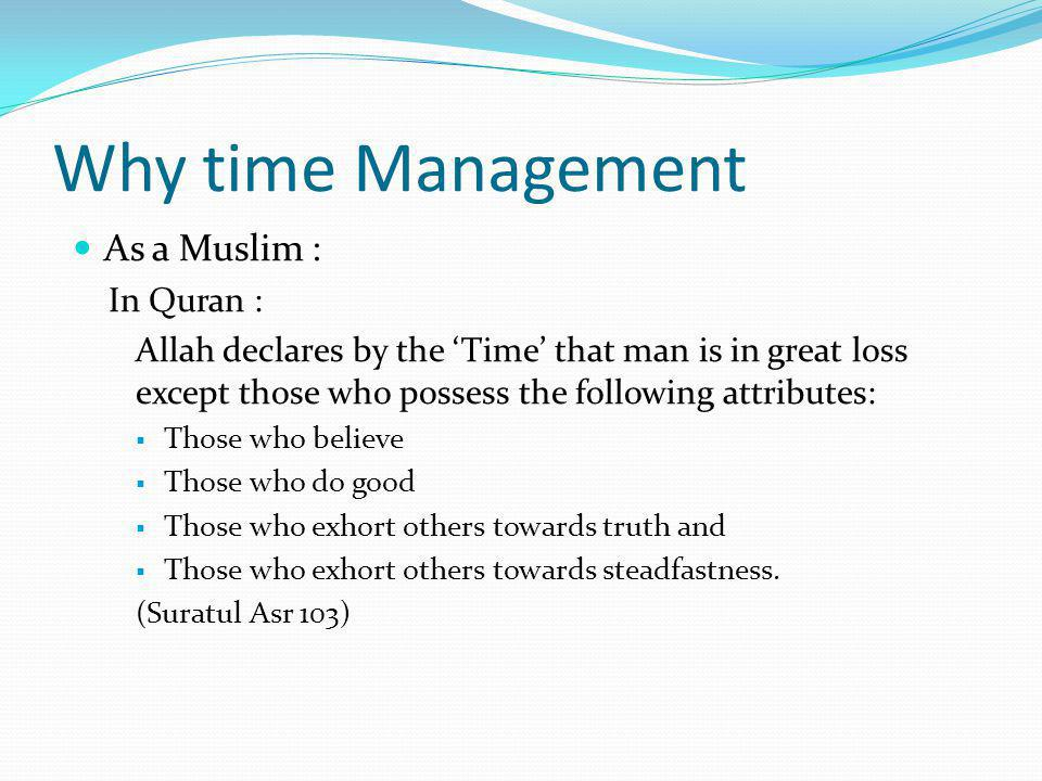 Why time Management As a Muslim : In Quran :