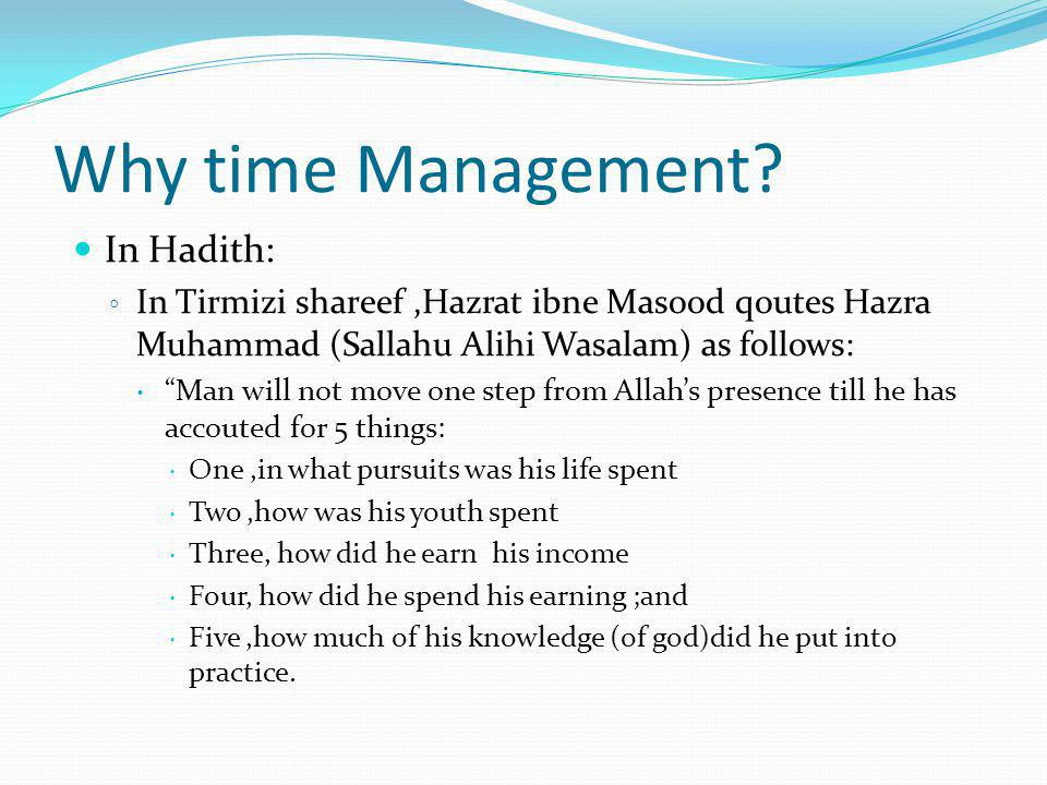 Why time Management In Hadith: