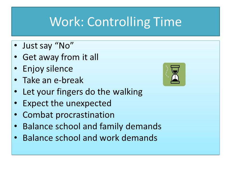 Work: Controlling Time