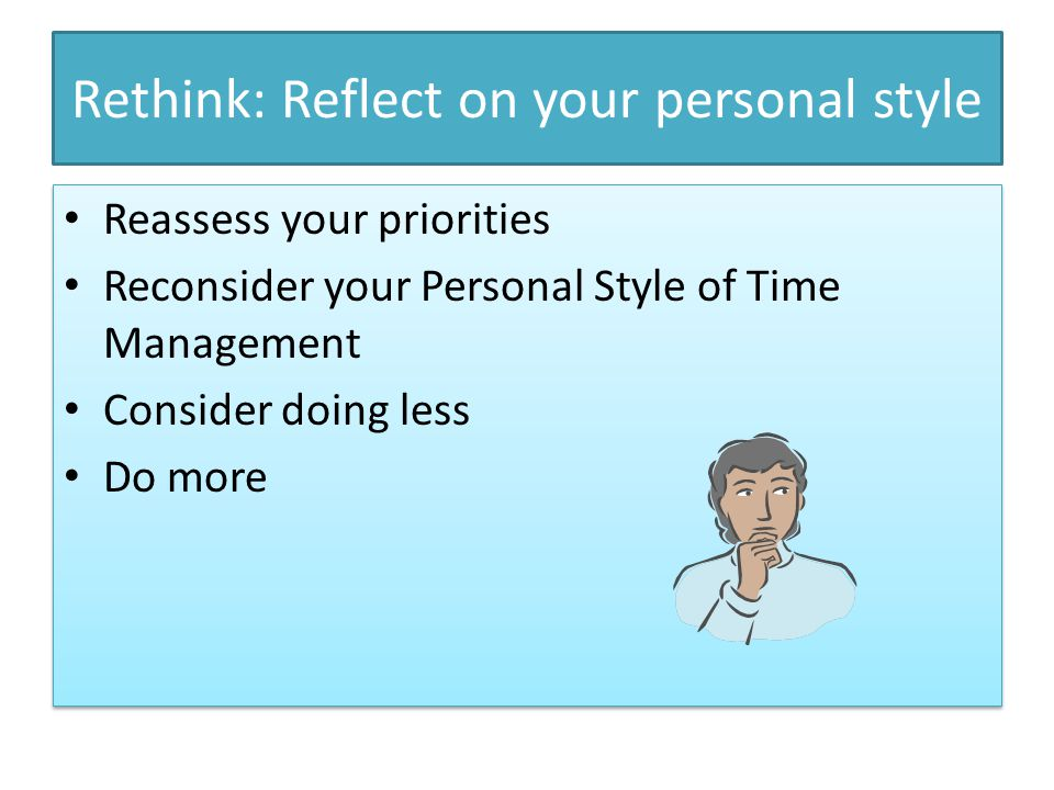 Rethink: Reflect on your personal style
