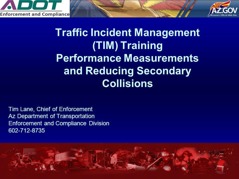 Traffic Incident Management (TIM) Training Performance Measurements and Reducing Secondary Collisions