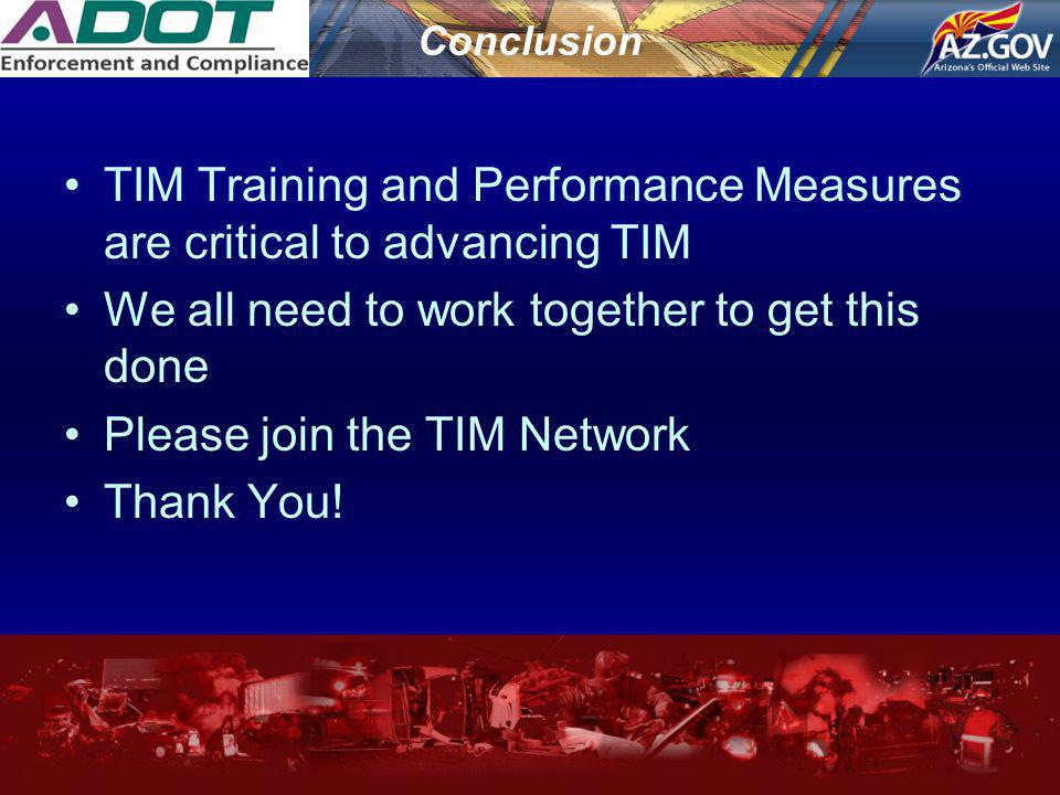 TIM Training and Performance Measures are critical to advancing TIM