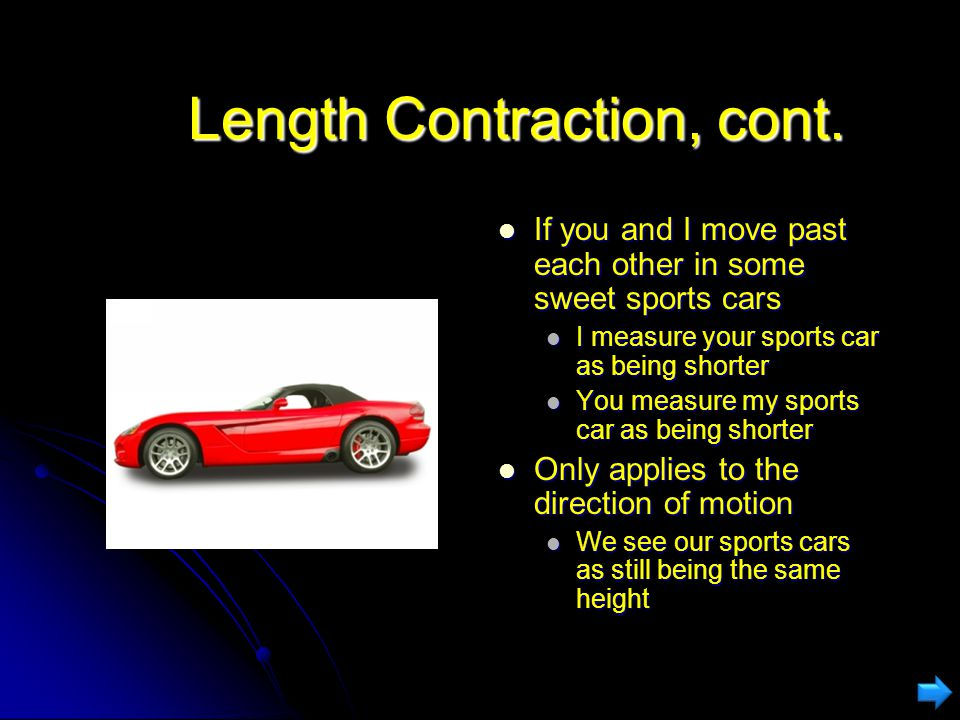 Length Contraction, cont.