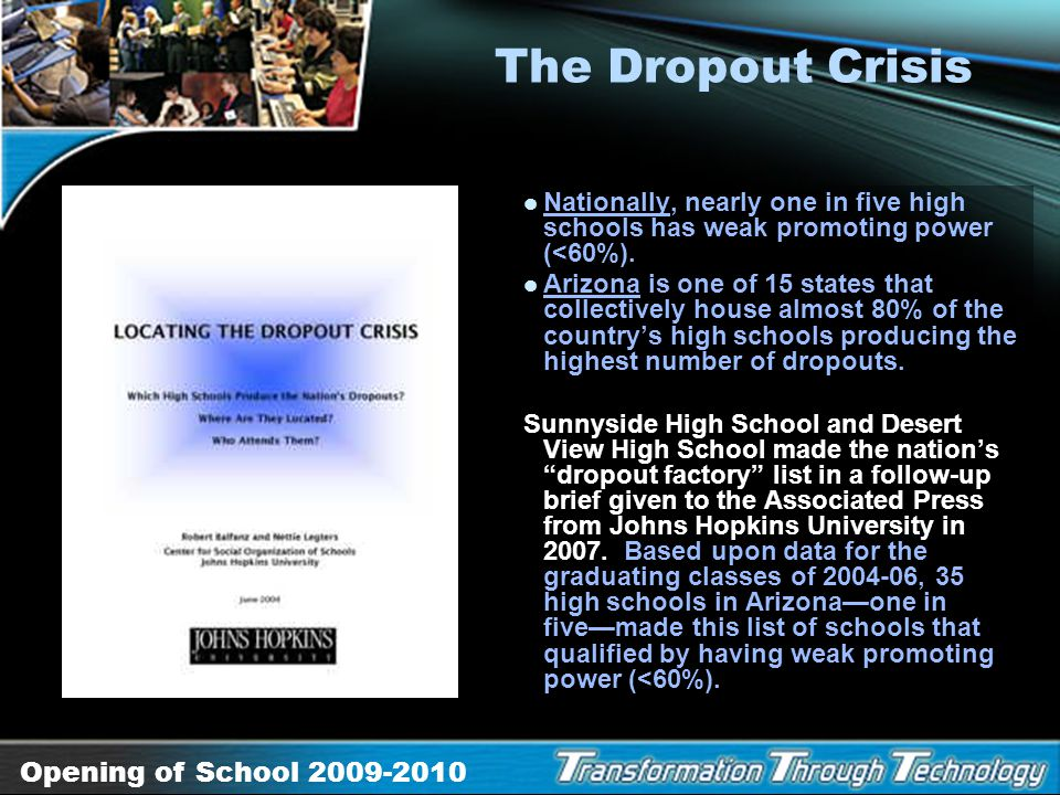 The Dropout Crisis Nationally, nearly one in five high schools has weak promoting power (<60%).