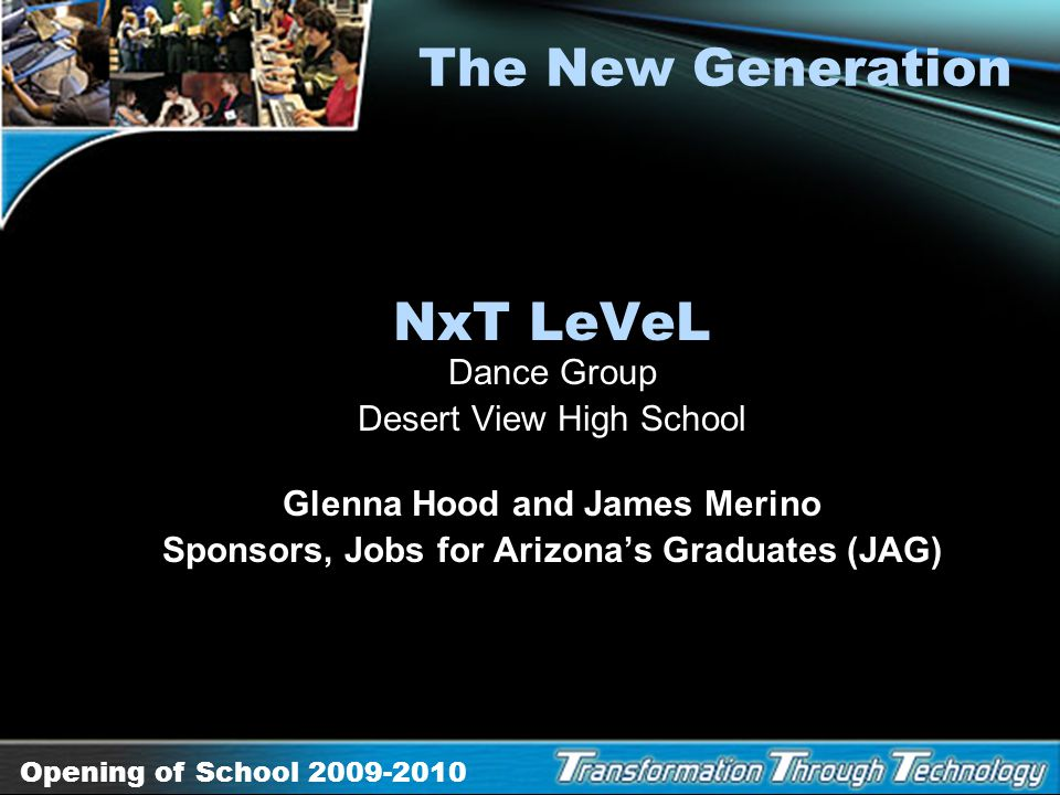 The New Generation NxT LeVeL Dance Group Desert View High School