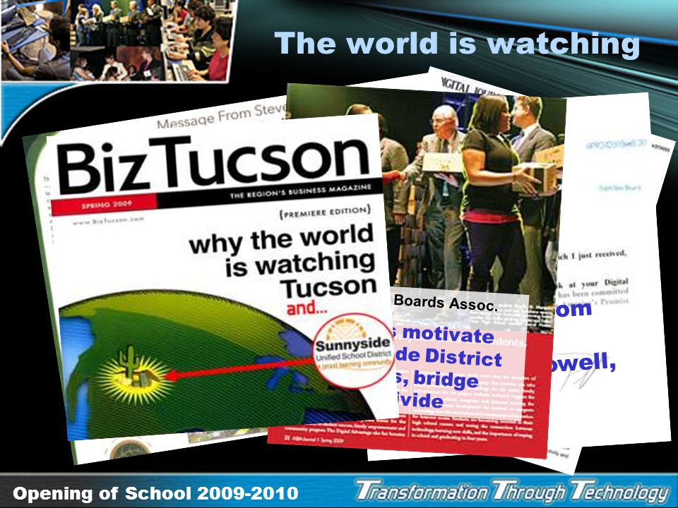 The world is watching AZ School Boards Assoc. Laptops motivate Sunnyside District students, bridge digital divide.