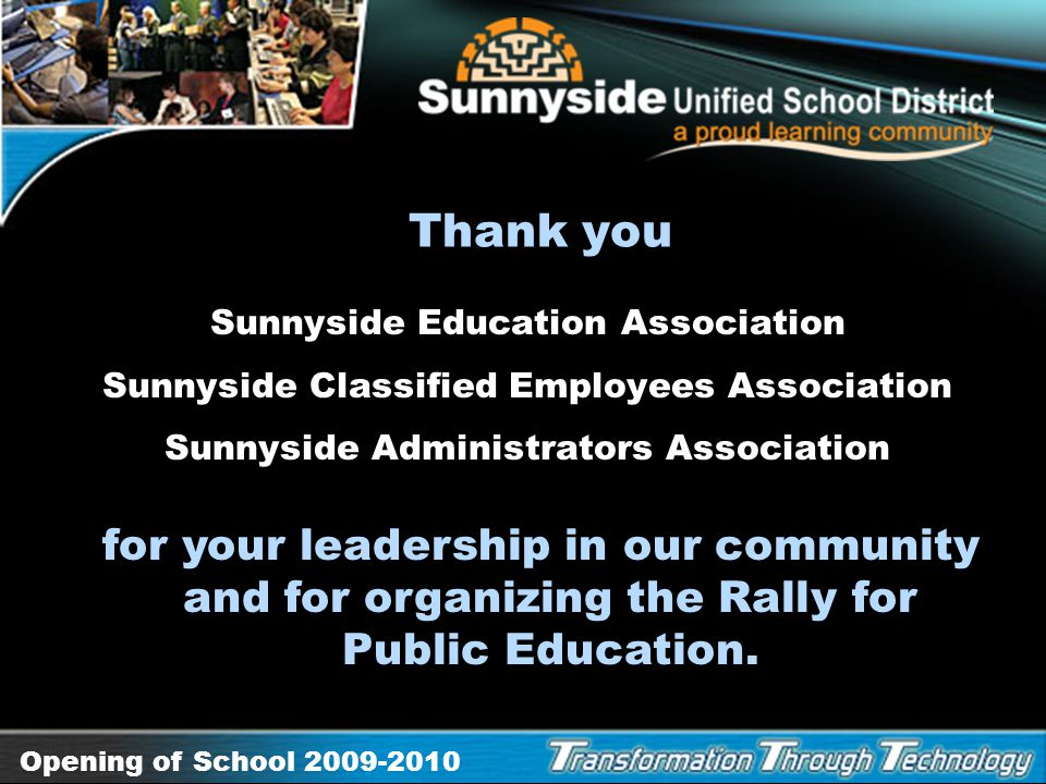 Thank you Sunnyside Education Association. Sunnyside Classified Employees Association. Sunnyside Administrators Association.