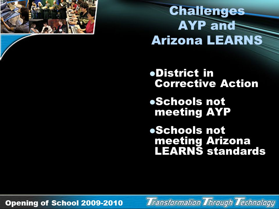 Challenges AYP and Arizona LEARNS