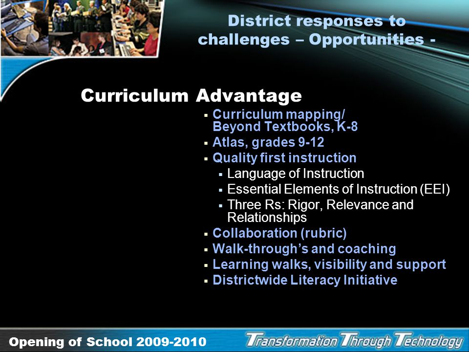 District responses to challenges – Opportunities -