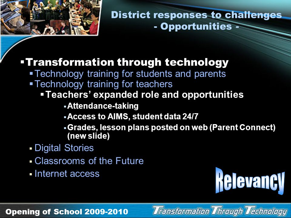 District responses to challenges - Opportunities -