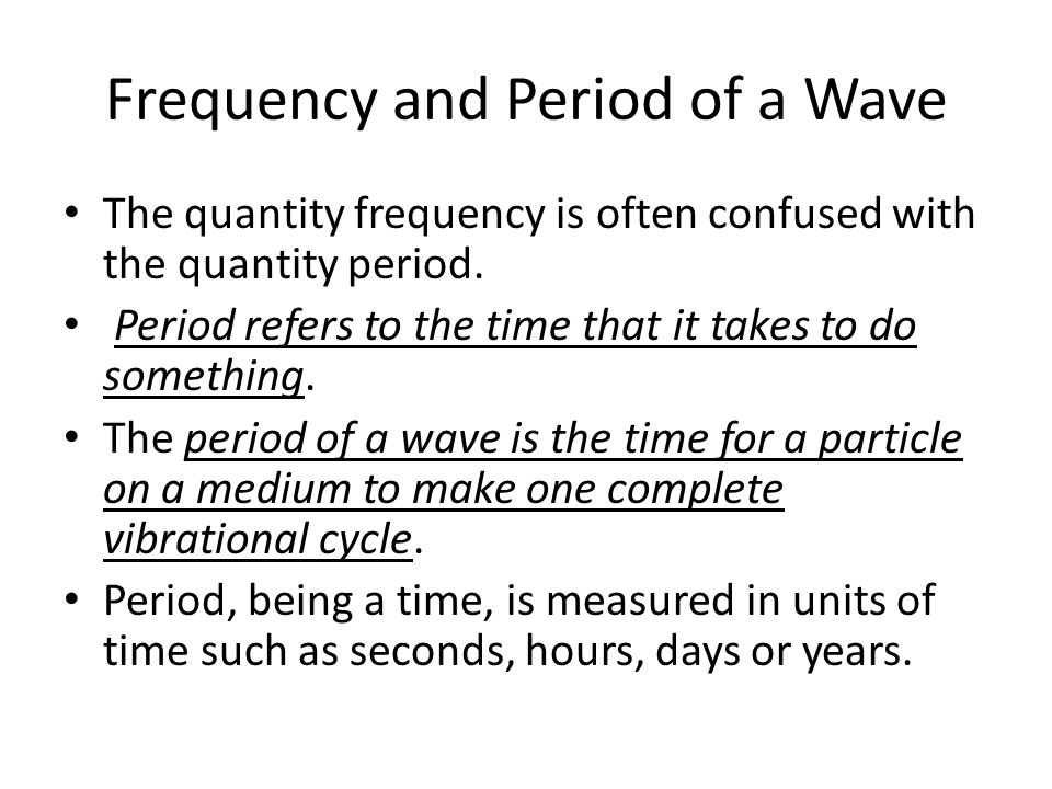 Frequency and Period of a Wave