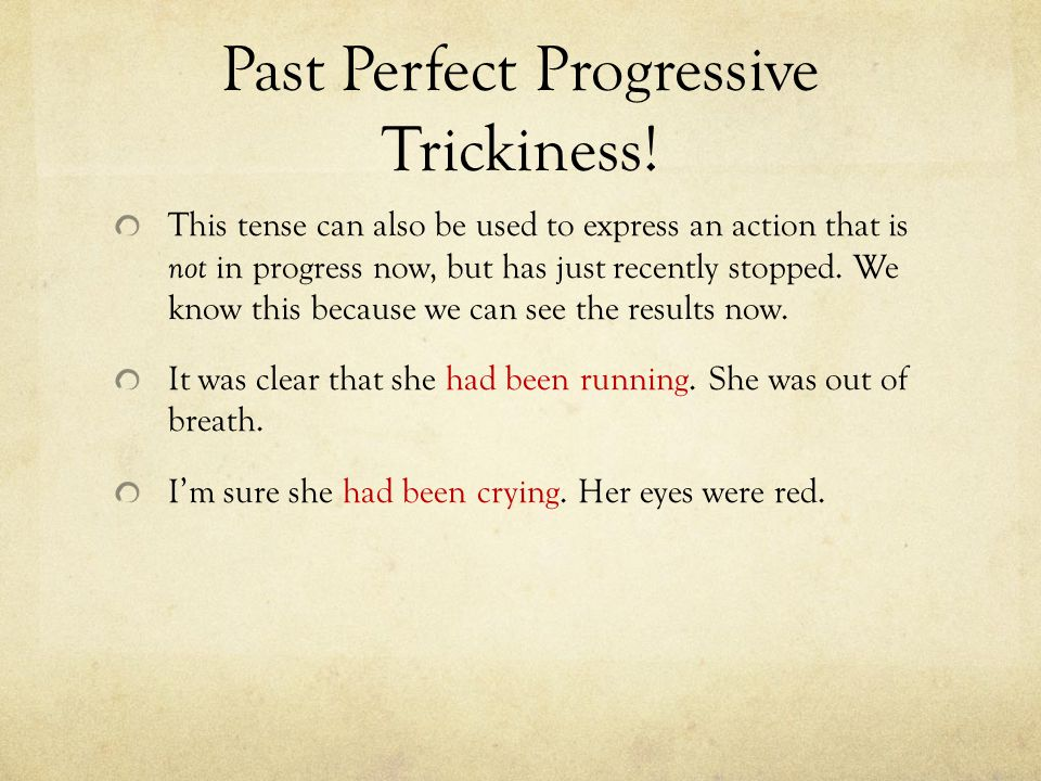 Past Perfect Progressive Trickiness!