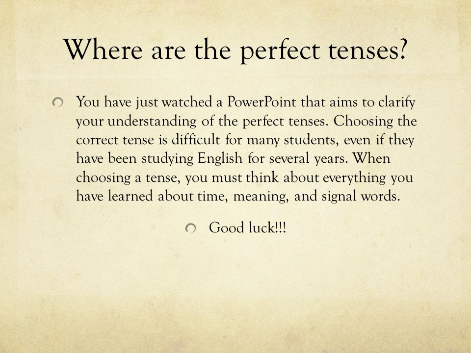Where are the perfect tenses