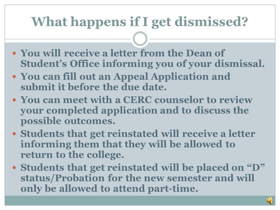 What happens if I get dismissed