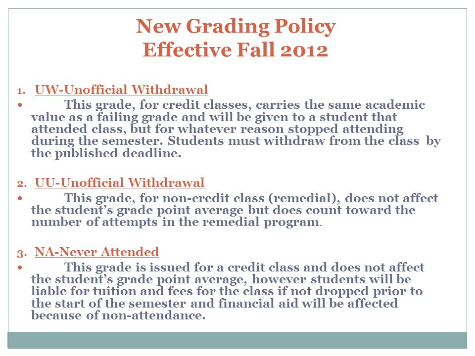 New Grading Policy Effective Fall 2012