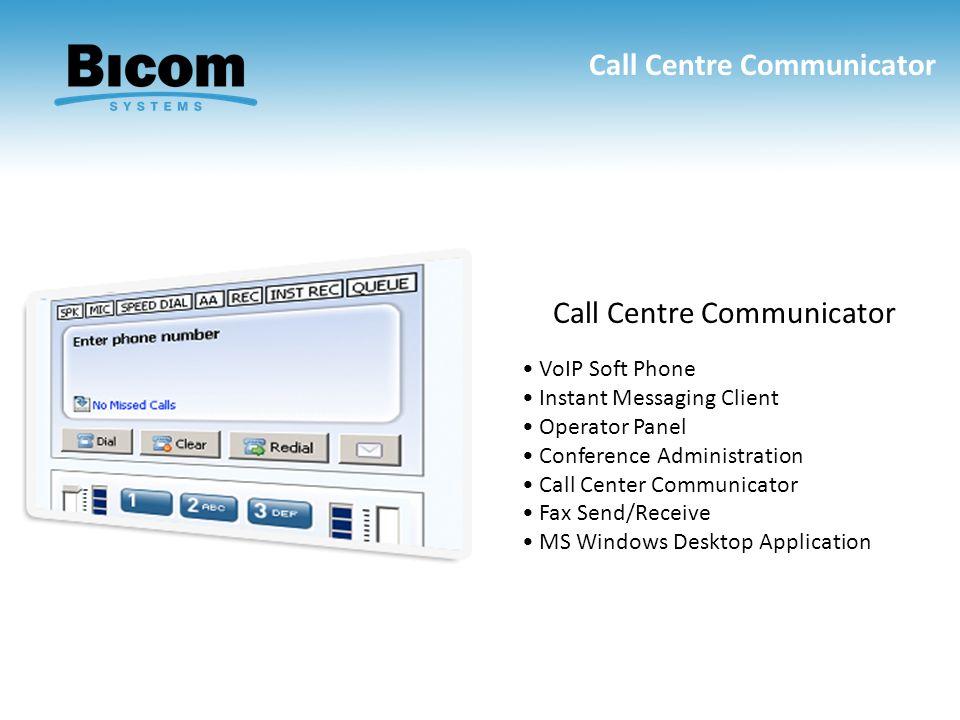 Call Centre Communicator