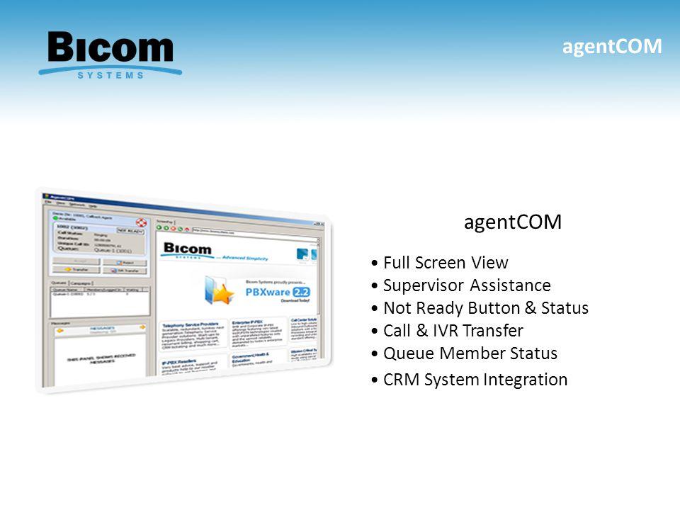agentCOM agentCOM • Full Screen View • Supervisor Assistance