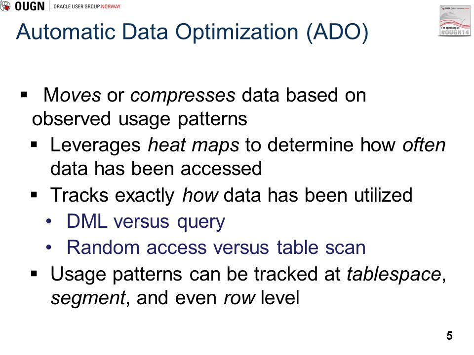 Automatic Data Optimization (ADO)