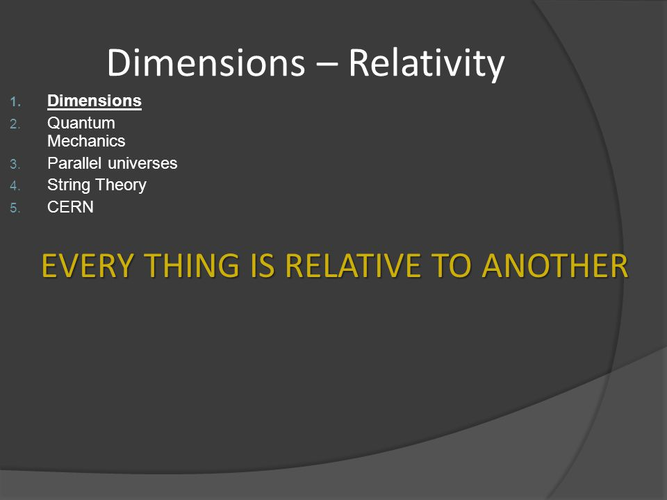 Dimensions – Relativity