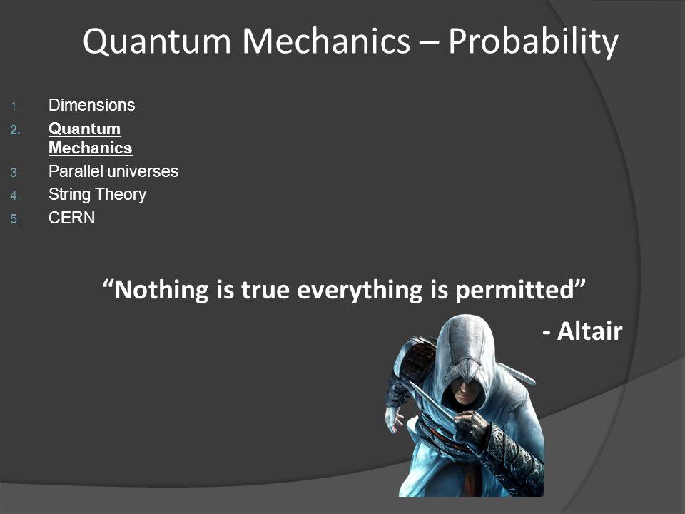 Quantum Mechanics – Probability
