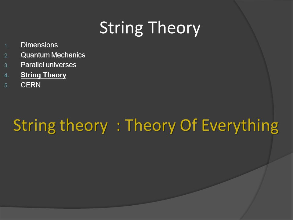 String theory : Theory Of Everything