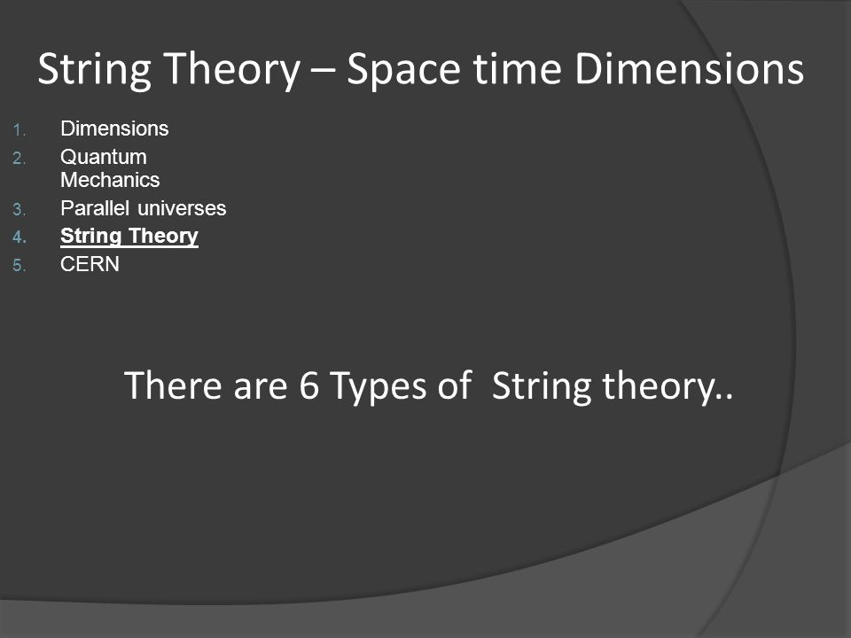 String Theory – Space time Dimensions
