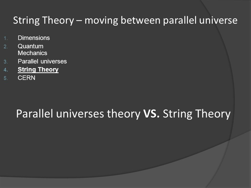 String Theory – moving between parallel universe