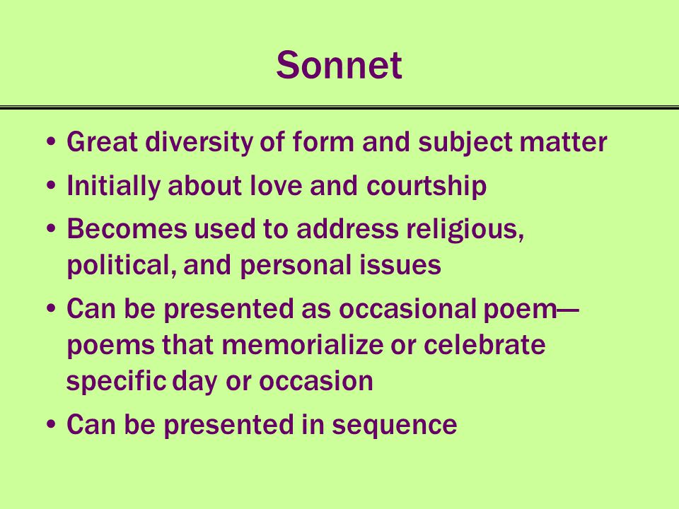 Sonnet Great diversity of form and subject matter