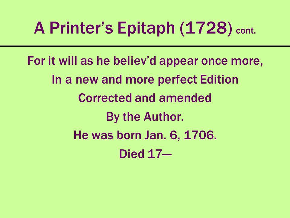 A Printer's Epitaph (1728) cont.
