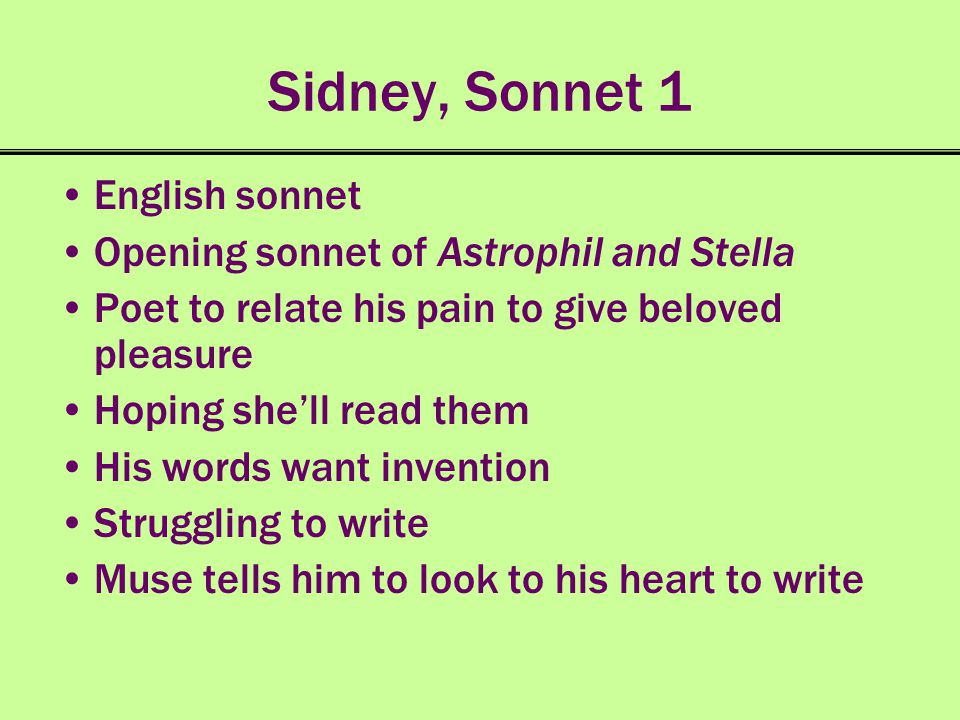 Sidney, Sonnet 1 English sonnet Opening sonnet of Astrophil and Stella
