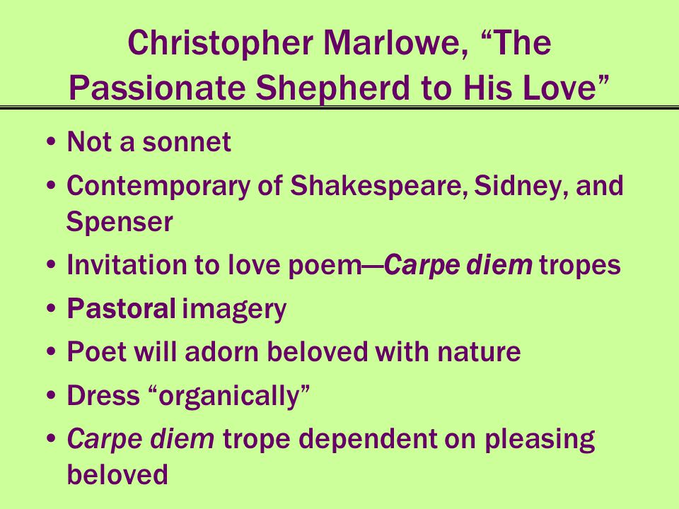 Christopher Marlowe, The Passionate Shepherd to His Love