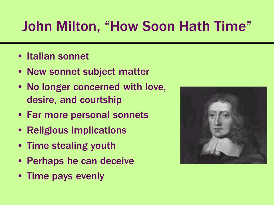 John Milton, How Soon Hath Time