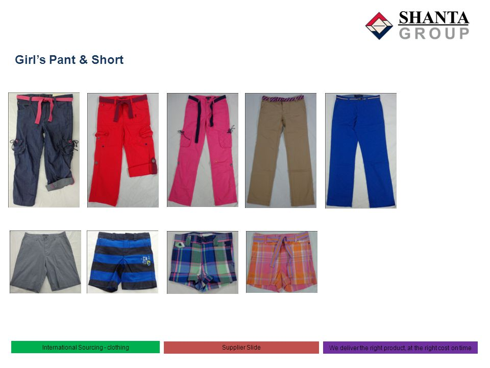 Girl's Pant & Short International Sourcing - clothing Supplier Slide