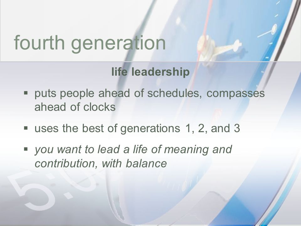 time fourth generation life leadership