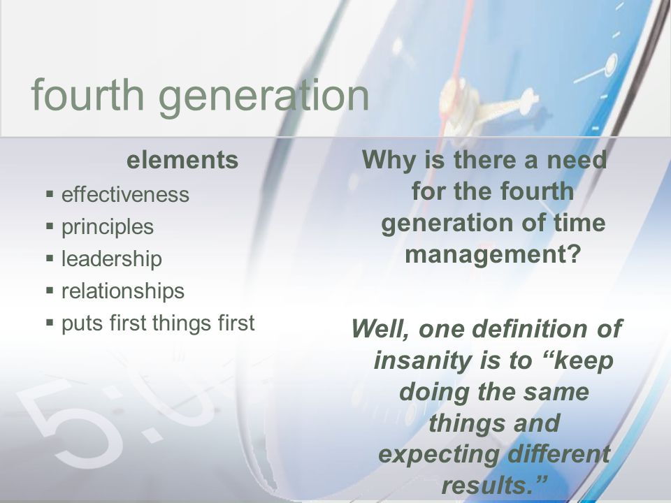 Why is there a need for the fourth generation of time management