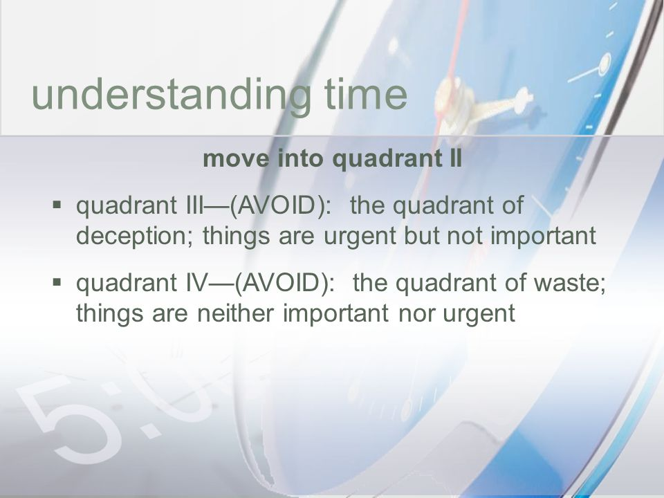 time understanding time move into quadrant II