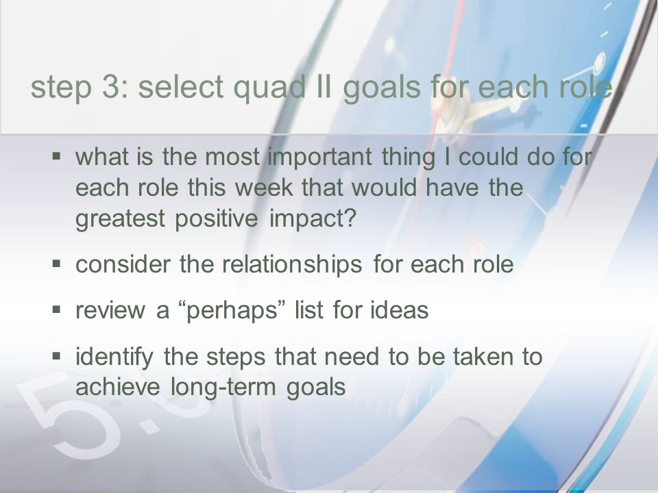 time step 3: select quad II goals for each role