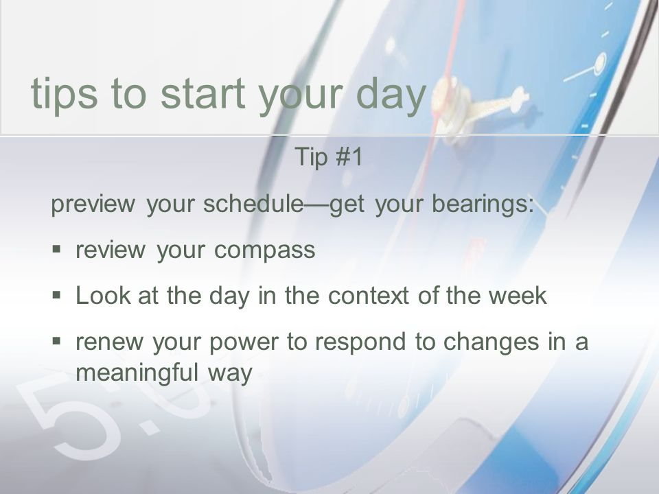time tips to start your day Tip #1